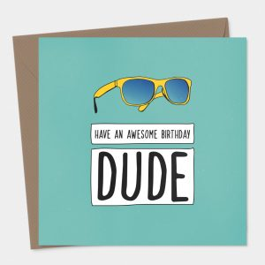 Dude Birthday Card