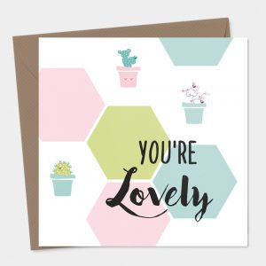 You're Lovely Card